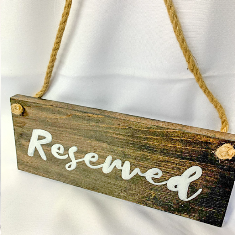 Reserved Sign, Hanging