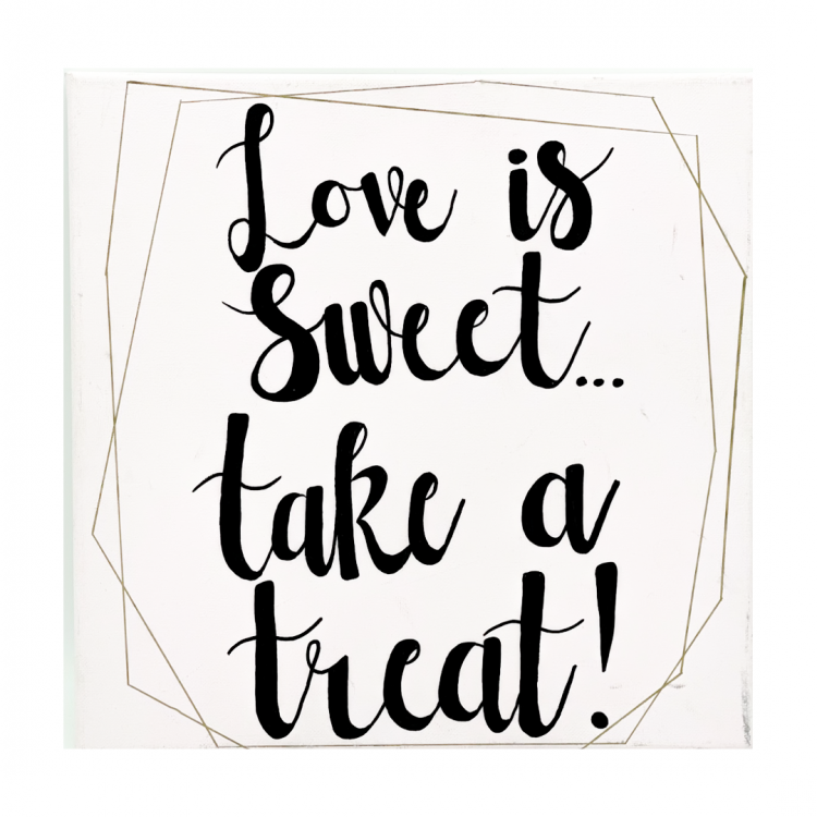 Love is Sweet Sign, Canvas