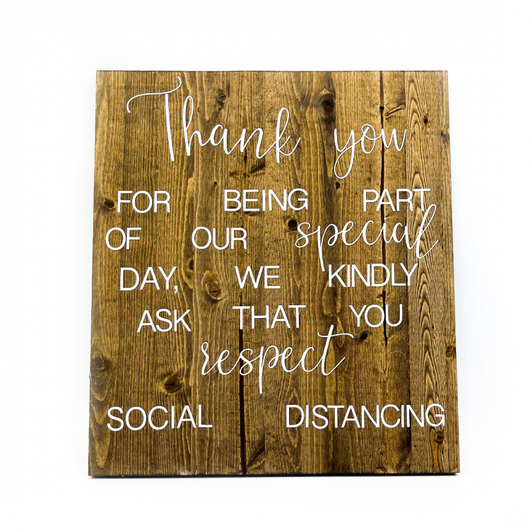 Social Distancing Wood Sign
